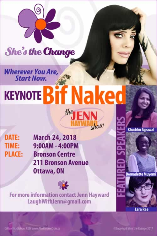 http://thejennhaywardshow.com/wp-content/uploads/2018/02/Shes-The-Change-Bif-Naked-Keynote-mar-24-18 Ottawa
